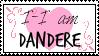 I am Dandere Stamp