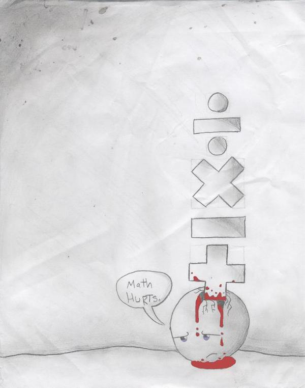 Math hurts. by Ben-Zenith