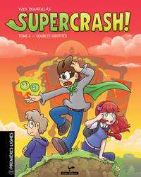 Supercrash! Tome 2 French cover!