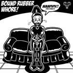 Bound Rubber Whore