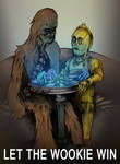 Let the Wookie Win...