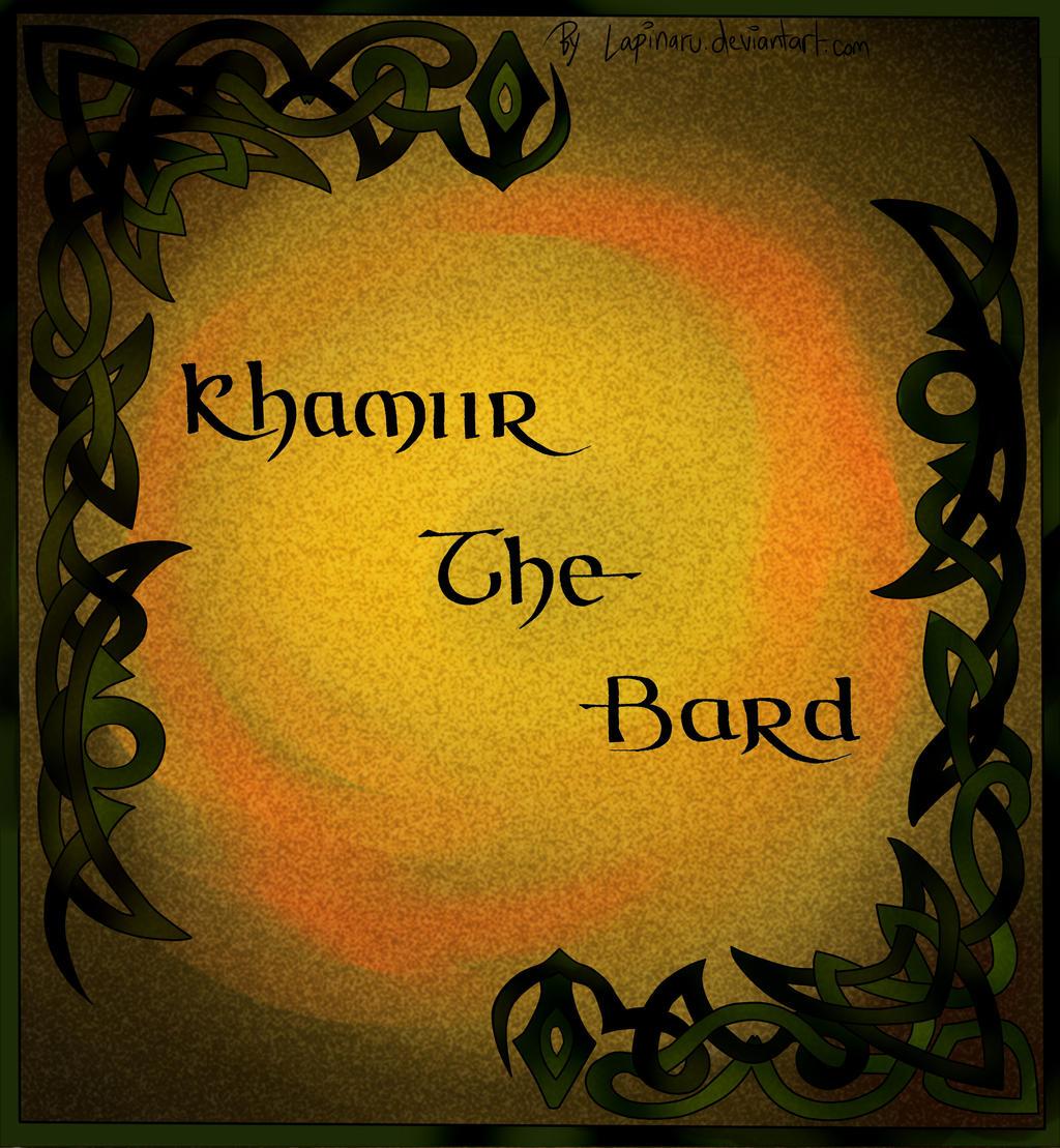 Calligraphy 'Khamiir the Bard' by lapiNaru