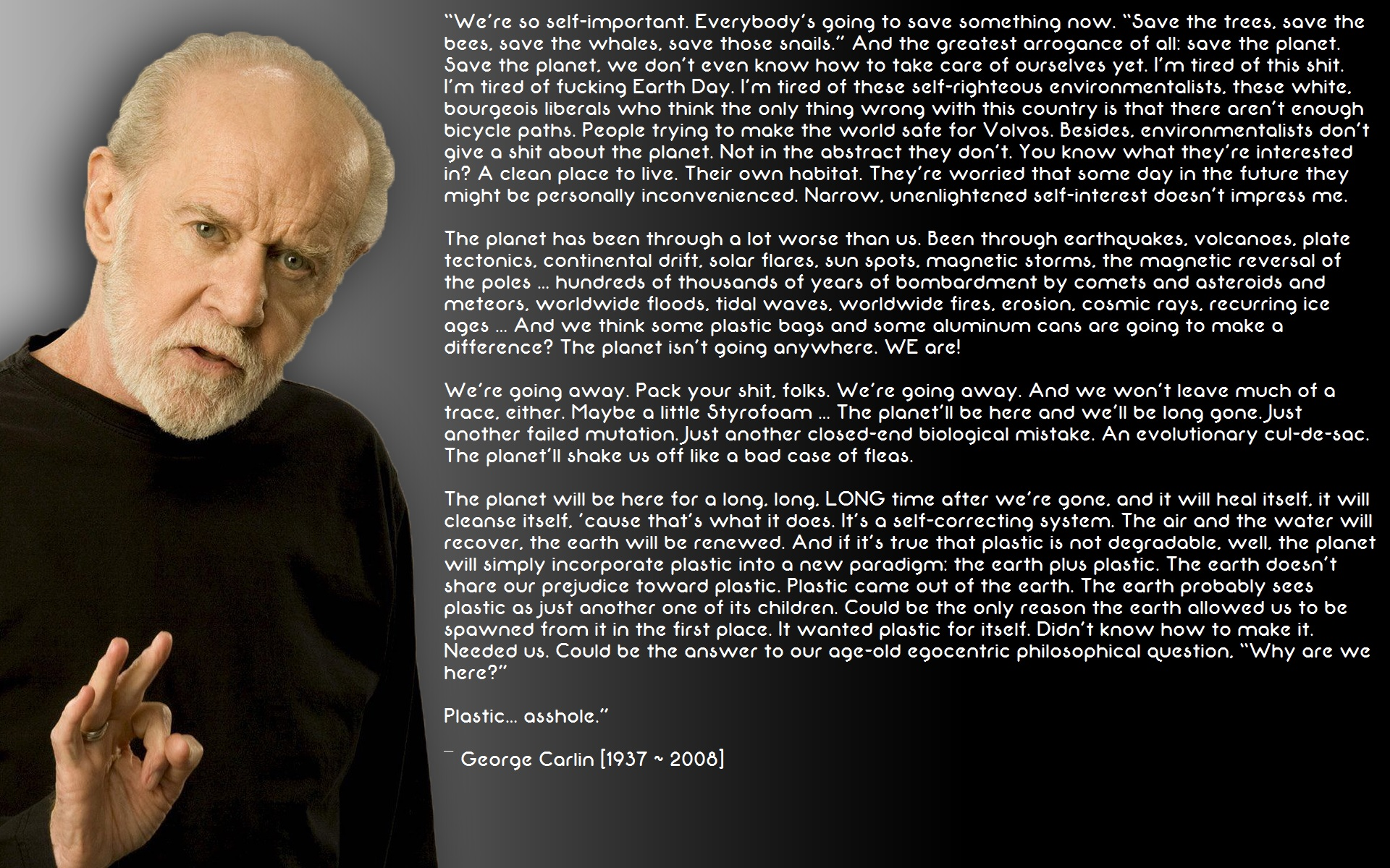 George Carlin's ~End Of The World Quote~ by TsarKazmThe99 ...