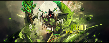 :::: Plant Mage Signature :::: by lahabz