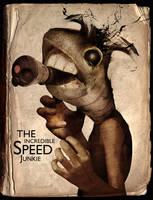 The Incredible Speed Junkie by TeeAl