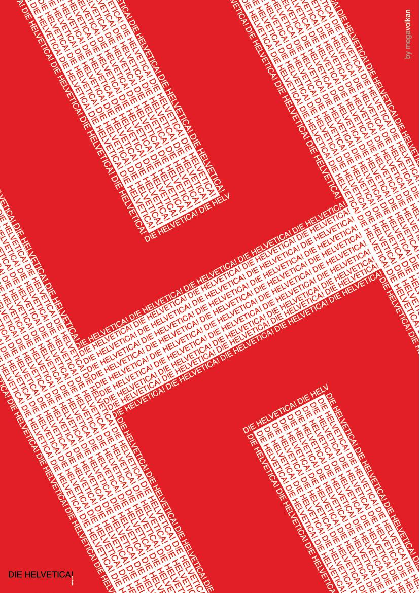 Die Helvetica Vol.5 by megavolkan