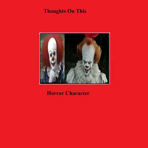 Thoughts On Pennywise