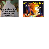 How Would You Rate Cool World