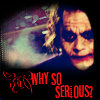 Why So Serious? by jokericons