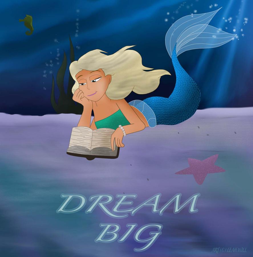 Dream Big by dolphin19
