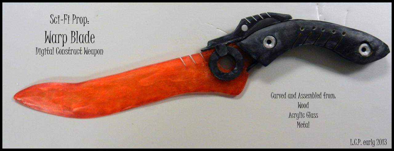 Prop Weapon: Warp Blade by Sathiest-Emperor