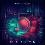 Orbit5 Album Art for Matthew Squibb