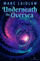 Underneath the Oversea - Cover Art