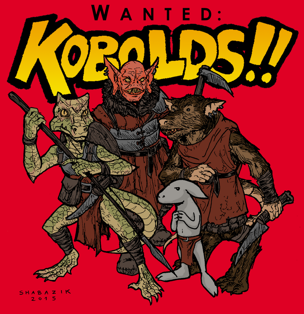 Kobolds!! Wanted! by Shabazik