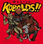 Kobolds!! Wanted!