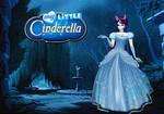 My Little Cinderella by ShakespeareFreak