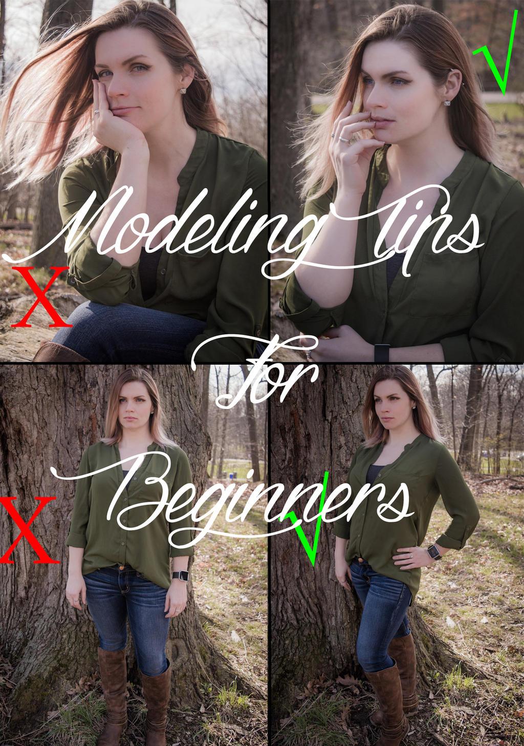 Modeling Tips For Beginners by TheWaywardVixen