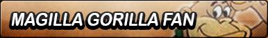 Magilla Gorilla Fan Button
