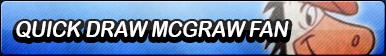 Quick Draw McGraw Fan Button