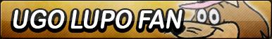 Ugo Lupo Fan Button