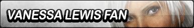 Vanessa Lewis Fan Button