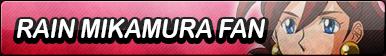 Rain Mikamura Fan Button