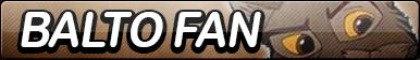 Balto Fan Button