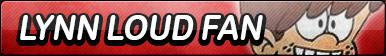 Lynn Loud Fan Button