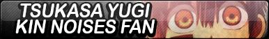 Tsukasa Yugi kin noises Fan Button