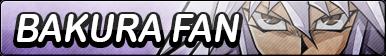 Bakura Fan Button