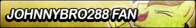 Johnnybro288 Fan Button