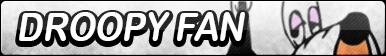 Droopy Fan Button