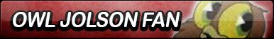 Owl Jolson Fan Button