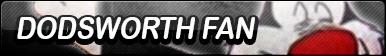 Dodsworth Fan Button