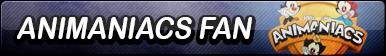Animaniacs (Reboot) Fan Button