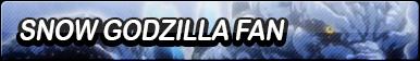 Snow Godzilla Fan Button