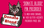 Donate Blood Pin Preorders