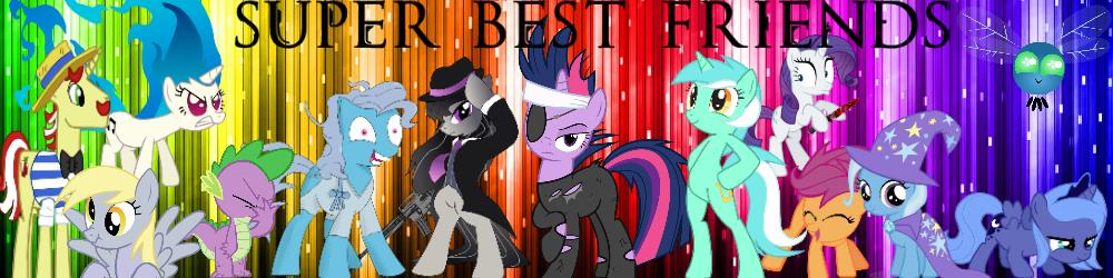 Super Best Friends Banner jpg by KaidanDelRose