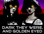 Dark They Were, and Golden Eyed-TXT