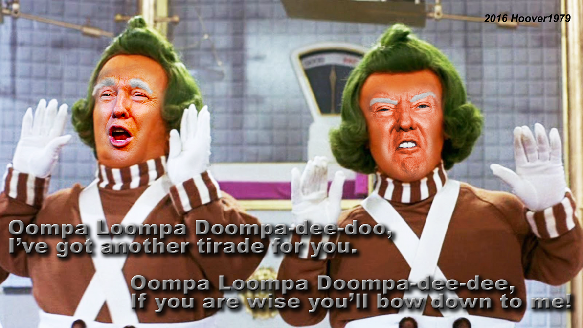 Trump Political Satire Meme (Oompa Loompa's) by Hoover1979