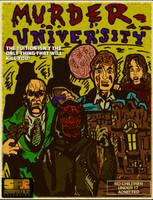 MURDER UNIVERSITY Fan-art Poster by LeevanCleefIII