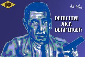 Detective Jack Derringer by LeevanCleefIII