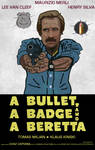 A BULLET, A BADGE AND A BERETTA poster