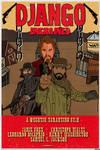 DJANGO UNCHAINED (fan art poster #2)