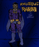 Return of Righteous Rabbi!