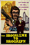 FROM BROOKLINE TO BROOKLYN Movie Poster