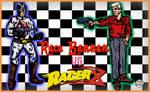 Race Bannon Vs. Racer X