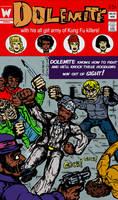 DOLEMITE Comic Book by LeevanCleefIII