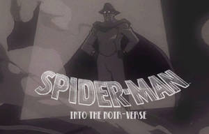 Spider-Man: Into the Noir-Verse by LeevanCleefIII
