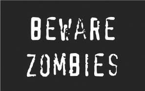 Beware Zombies by DrFong